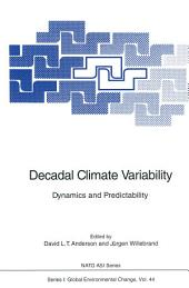 Decadal Climate Variability: Dynamics and Predictability