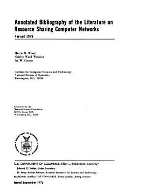Annotated Bibliography of the Literature on Resource Sharing Computer Networks