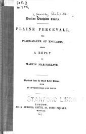 Plaine Percevall, the peace-maker of England: being a reply to Martin Mar-prelate