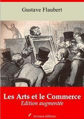 Les arts et le commerce: Nouvelle édition augmentée