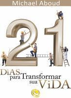 21 dias para transformar a sua vida PDF