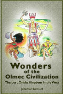 Wonders of the Olmec Civilization