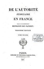 De l'autorité judiciaire en France: Volume2