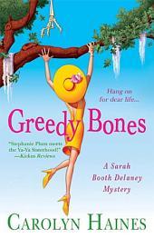 Greedy Bones