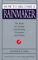 How To Become A Rainmaker PDF