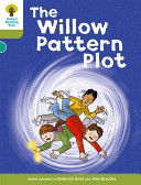 Oxford Reading Tree  Stage 7  Stories  The Willow Pattern Plot