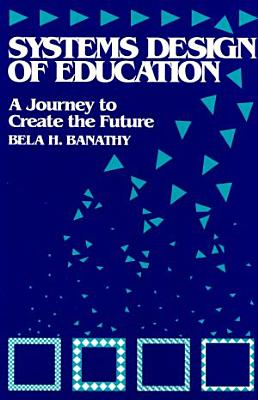 Systems Design of Education