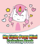 My Little Pony Mini Coloring Book