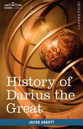 History of Darius the Great