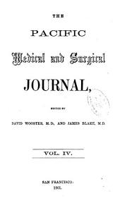 Pacific Medical and Surgical Journal and Western Lancet: Volume 4