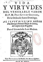 Vida y virtudes del. ven. varon... Fray Luis de Grenada, OP...