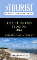 Greater Than a Tourist-Amelia Island Florida USA