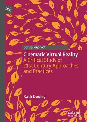 Cinematic Virtual Reality