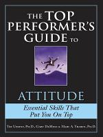 The Top Performer s Guide to Attitude PDF