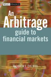 An Arbitrage Guide to Financial Markets