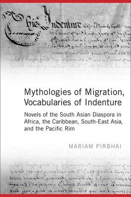 Mythologies of Migration  Vocabularies of Indenture PDF