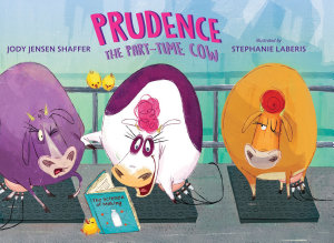 Prudence the Part Time Cow Book
