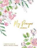 My Prayer Journal 3 Months Guide To PDF
