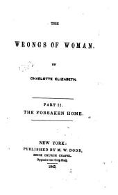 The Wrongs of Woman: The forsaken home