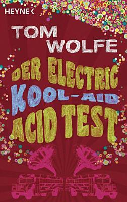 Der Electric Kool Aid Acid Test
