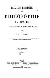 Essai sur l'histoire de la philosophie en Italie au dix-neuvième siècle: Volume2