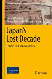 Japan's Lost Decade: Lessons for Asian Economies