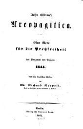 John Milton's Aeropagitica: eine Rede für die Pressfreiheit an das Parlament von England 1644