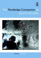 The Routledge Companion to Sound Studies PDF