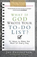What If God Wrote Your To Do List  PDF