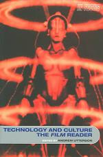 Technology and Culture, the Film Reader