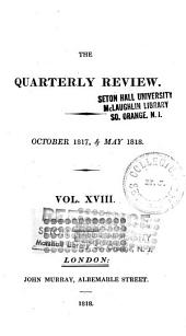 The Quarterly Review: Volume 18