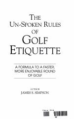 The Un-spoken Rules of Golf Etiquette
