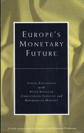 Europe's Monetary Future