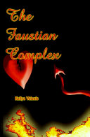 Faustian Complex