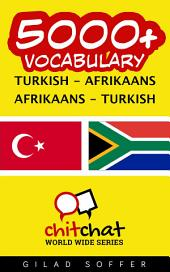 5000+ Turkish - Afrikaans Afrikaans - Turkish Vocabulary