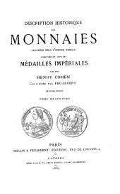 Description historique des monnaies frappées sous l'Empire romain communément appelées médailles impériales: Volume4