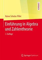 Einführung in Algebra und Zahlentheorie: Ausgabe 3