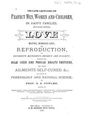 Perfect Men, Women, and Children