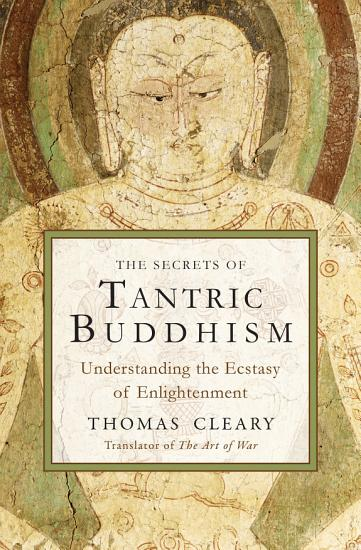 The Secrets of Tantric Buddhism PDF