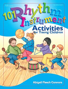 101 Rhythm Instrument Activities for Young Children PDF