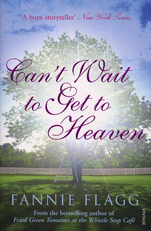 Can t Wait to Get to Heaven