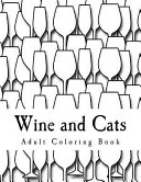 Wine and Cats Adult Coloring Book