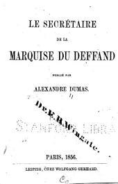 Le secrétaire de la marquise du Deffand: Volume2