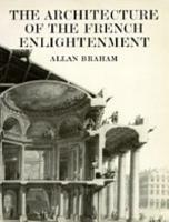 The Architecture of the French Enlightenment PDF