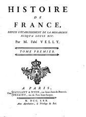 Histoire de France: depuis l'établissement de la monarchie jusqu'au regne de Louis XIV