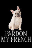 Pardon My French PDF