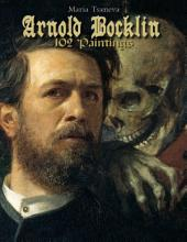Arnold Bocklin: 102 Paintings