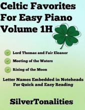Celtic Favorites for Easy Piano Volume 1 H