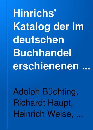 Hinrichs  Katalog der im deutschen buchhandel erschienenen b  cher  zeitschriften  landkarten usw PDF