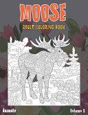 Adult Coloring Book Volume 2   Animals   Moose PDF